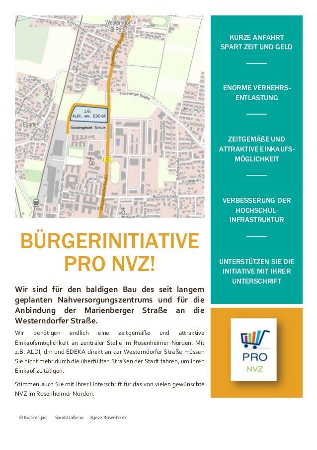 BÜRGERINITIATIVE  PRO NVZ!  Wir sind für den baldigen Bau des seit langem  geplanten Nahversorgungszentrums und für die  A...