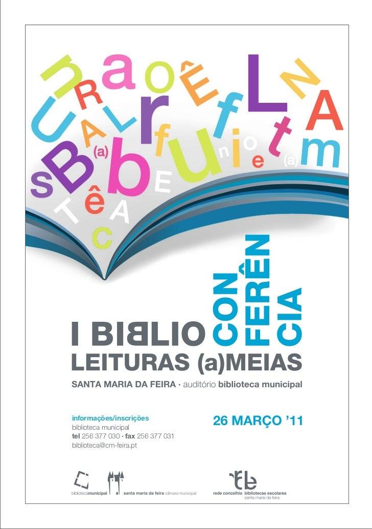I Biblioconferência leituras (a)meias