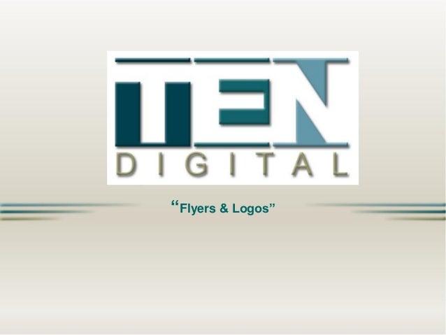 """""""Flyers & Logos"""""""