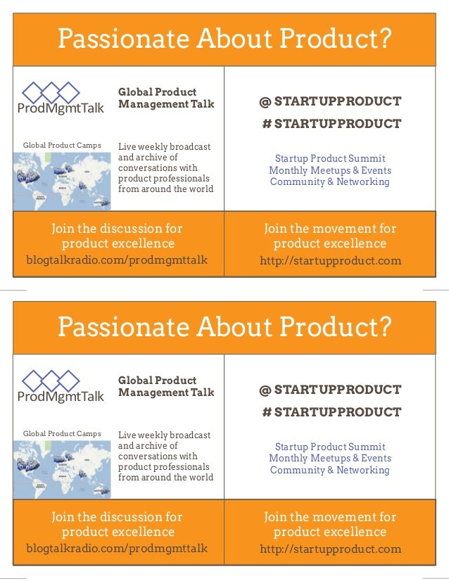 Passionate About Product?                       Global Product                       Management Talk         @ STARTUPPROD...