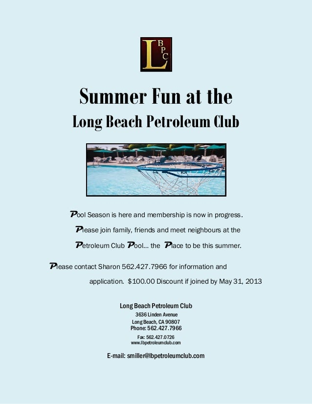 Summer Fun at theLong Beach Petroleum ClubPool Season is here and membership is now in progress.Please join family, friend...