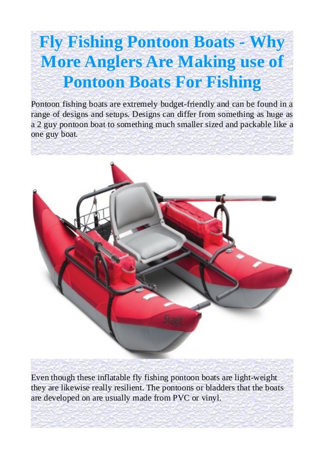 Fly fishing pontoon boats why more anglers are making use for Fly fishing pontoon