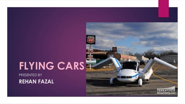FLYING CARS PRESENTED BY REHAN FAZAL