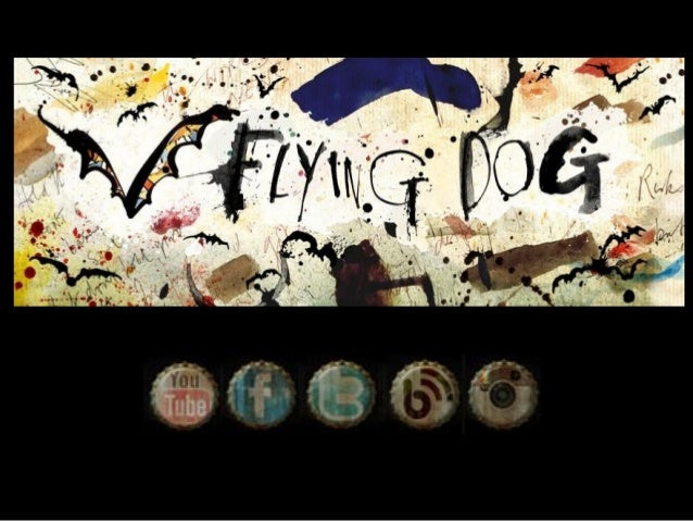• • • • •  Flying Dog Brewery Founded in 1990 by George Stranahan Located in Frederick, Maryland Hunter S. Thompson Bottle...