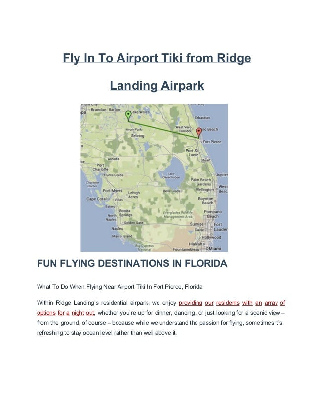 Fly into airport tiki from ridge landing airpark