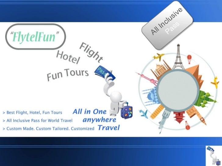 FlytelFun=Flight+Hotel+Fun Things