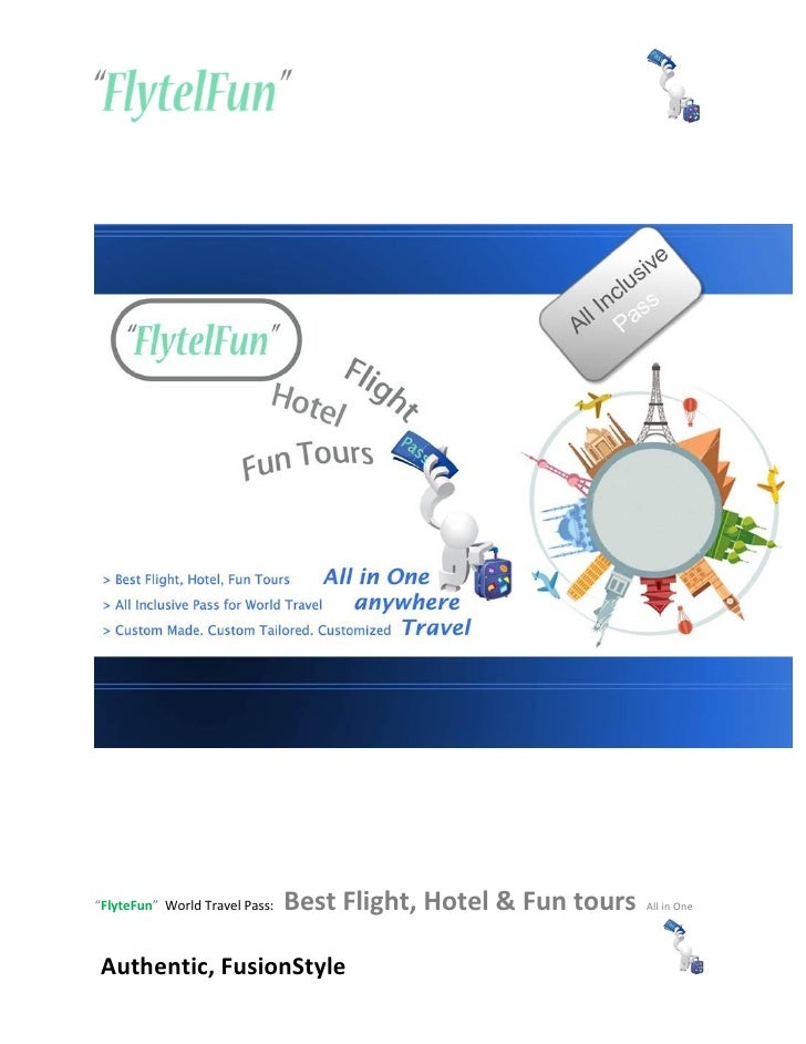 """""""FlyteFun"""" World Travel Pass:   Best Flight, Hotel & Fun tours   All in OneAuthentic, FusionStyle"""