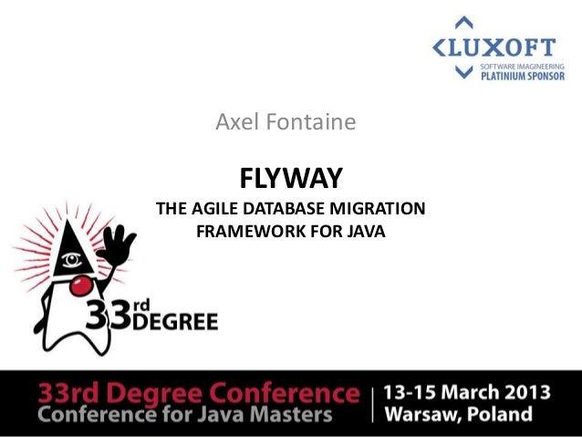 Flyway (33rd Degree)