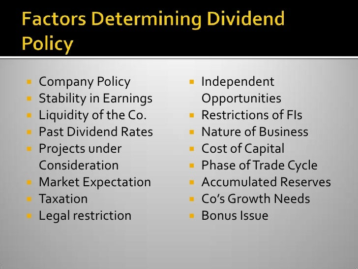 dividend policy determinants Determination of dividend policy: the evidence examine determination of dividend policy for non-financial and determinants of dividend payout policy of.