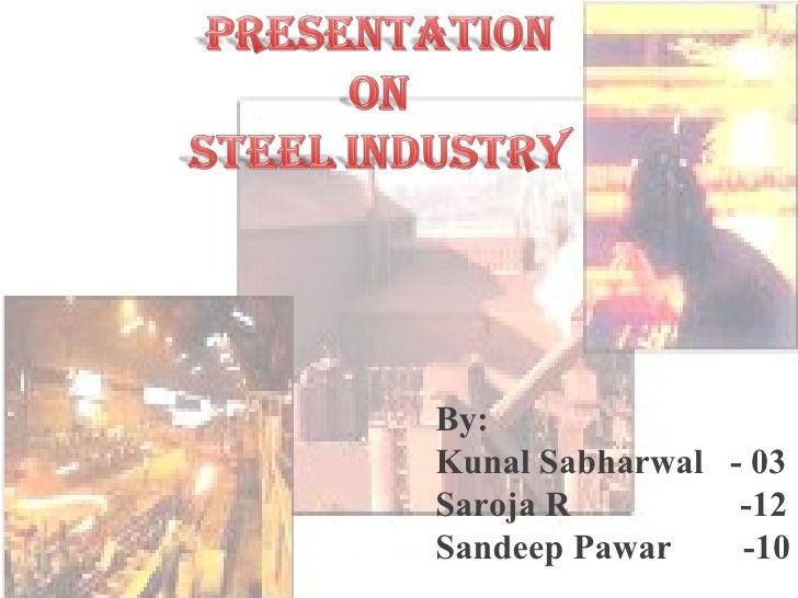 Financial statement of Steel Ind..