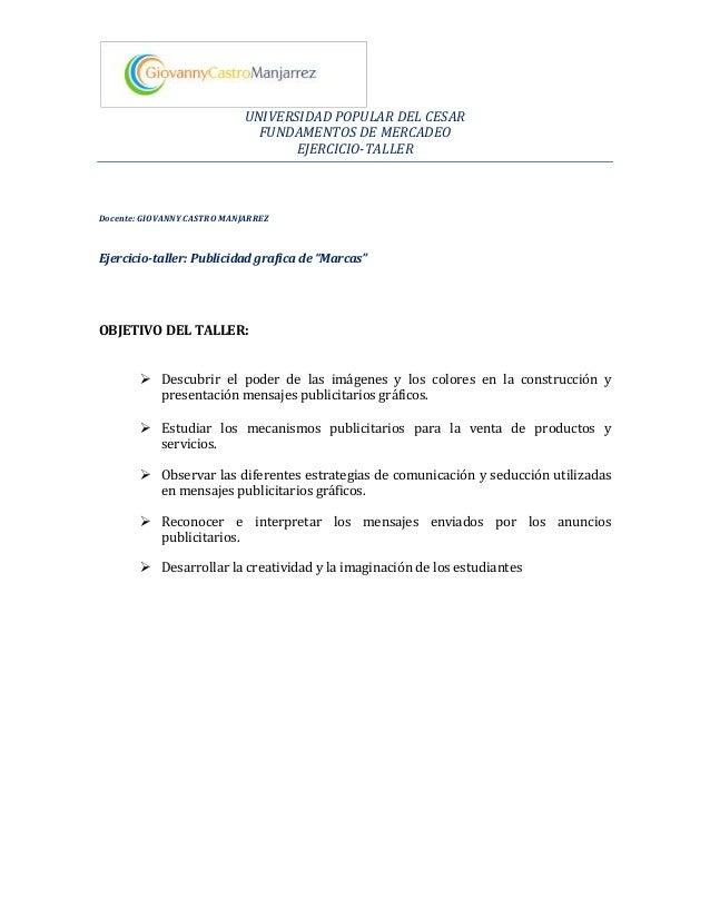 UNIVERSIDAD POPULAR DEL CESAR                               FUNDAMENTOS DE MERCADEO                                    EJE...