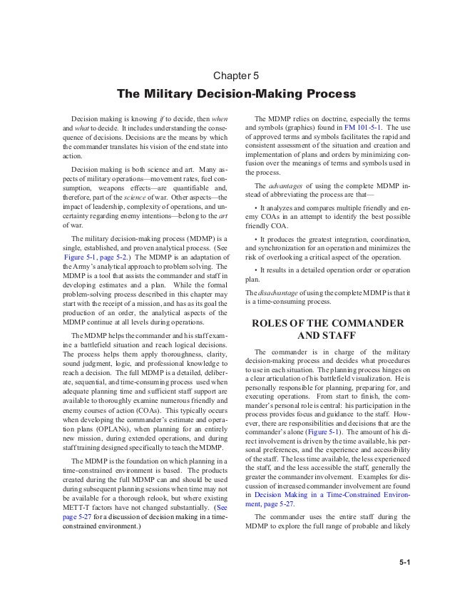 Chapter 5 The Military Decision-Making Process Decision making is knowing if to decide, then when and what to decide. It i...