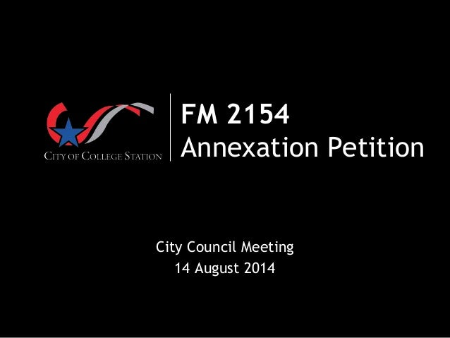 FM 2154 Annexation Petition City Council Meeting 14 August 2014