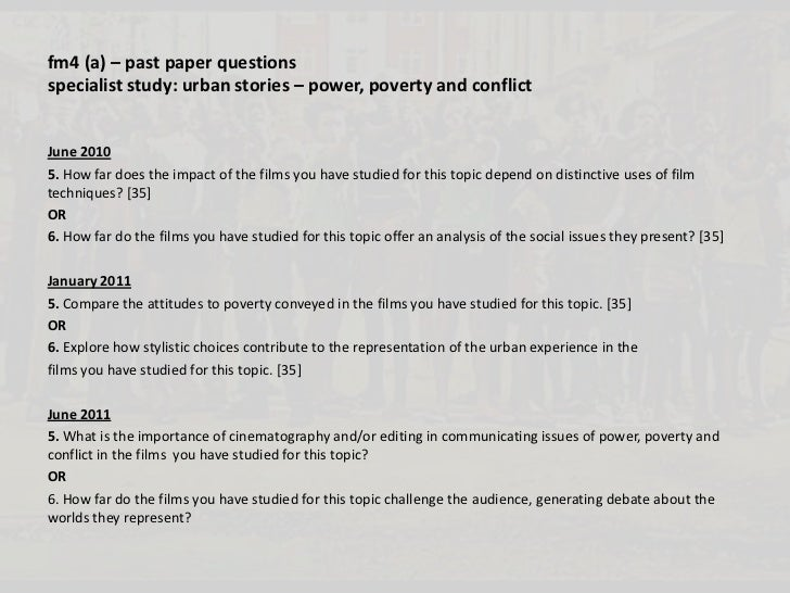 fm4 (a) – past paper questionsspecialist study: urban stories – power, poverty and conflictJune 20105. How far does the im...