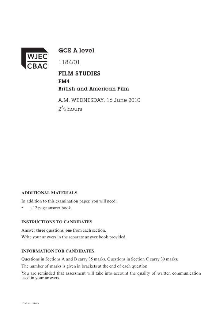 GCE A level                     1184/01                     FILM STUDIES                     FM4                     Briti...