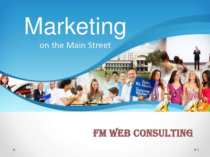 Marketing on the Main Street              FM Web Consulting                                  1