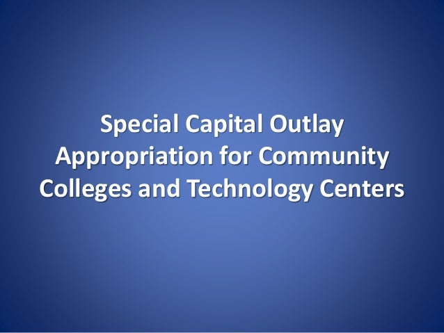 Special Capital Outlay Appropriation for Community Colleges and Technology Centers