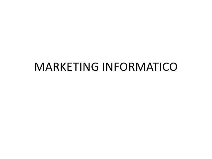 MARKETING INFORMATICO<br />