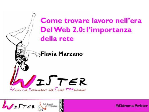 Come trovare lavoro nell'era Del Web 2.0: I'importanza della rete Flavia Marzano  Foto di relax design, Flickr  #d2droma #...