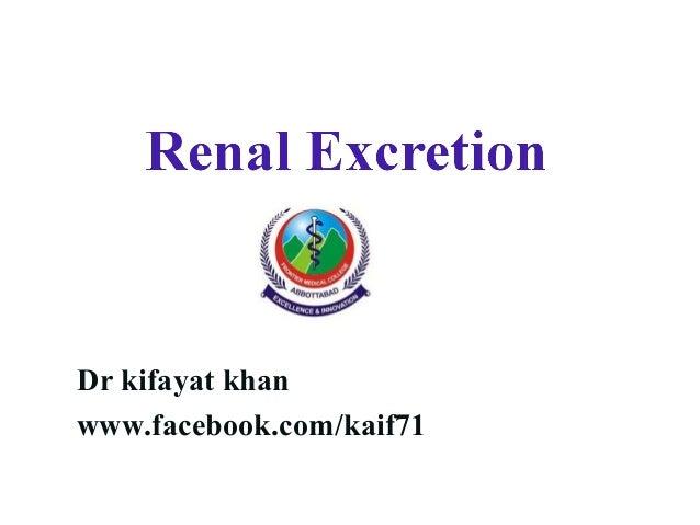 excretion of drugs by dr kifayat khan
