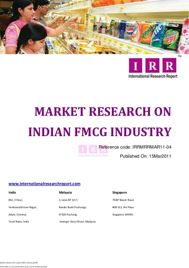 MARKET RESEARCH ON                                     INDIAN FMCG INDUSTRY                                               ...