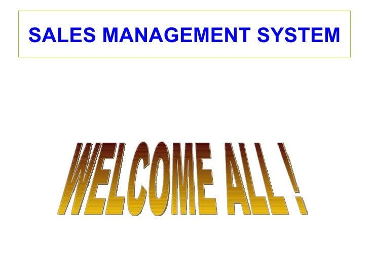 SALES MANAGEMENT SYSTEM