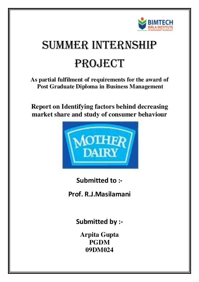 Summer internship PROJECT As partial fulfilment of requirements for the award of Post Graduate Diploma in Business Managem...