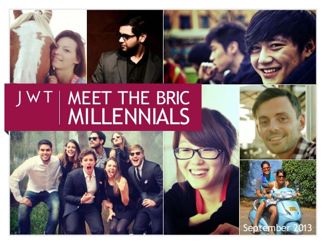 MEET THE BRIC  MILLENNIALS  September 2013