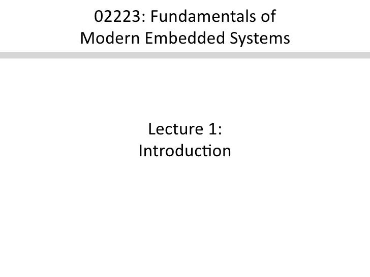 Fundamentals of Modern Embedded Systems