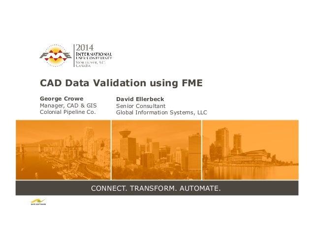 CAD Data Validation using FME
