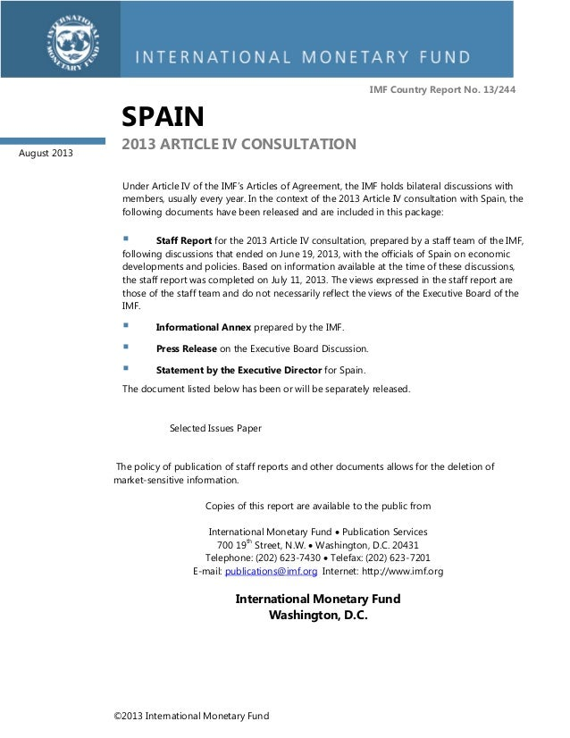 ©2013 International Monetary Fund IMF Country Report No. 13/244 SPAIN 2013 ARTICLE IV CONSULTATION Under Article IV of the...