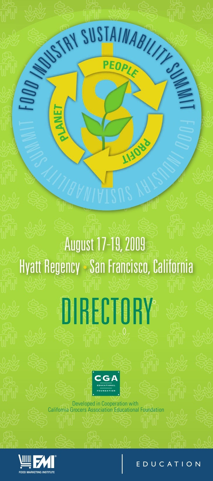 August 17 19, 2009 Hyatt Regency • San Francisco, California             DIRECTORY                    Developed in Coopera...