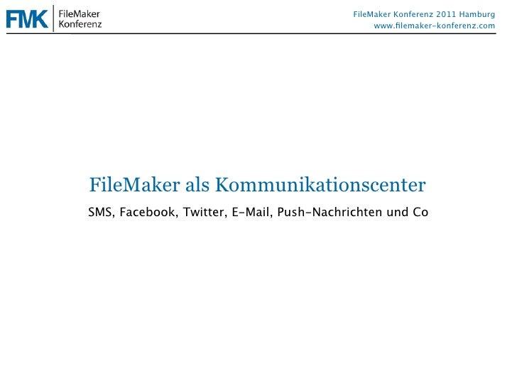 FileMaker als Kommunikationszentrale by schubec - Bernhard Schulz