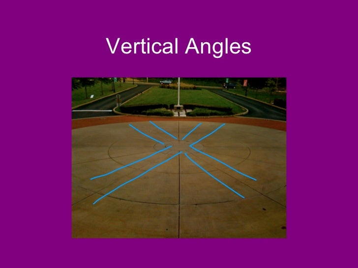 Vertical Angles In Real Life Vertical Angles 6Vertical In Real Life