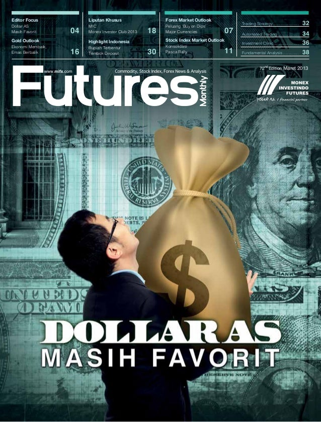 Editor Focus            Liputan Khusus                  Forex Market OutlookDollar AS               MIC                   ...