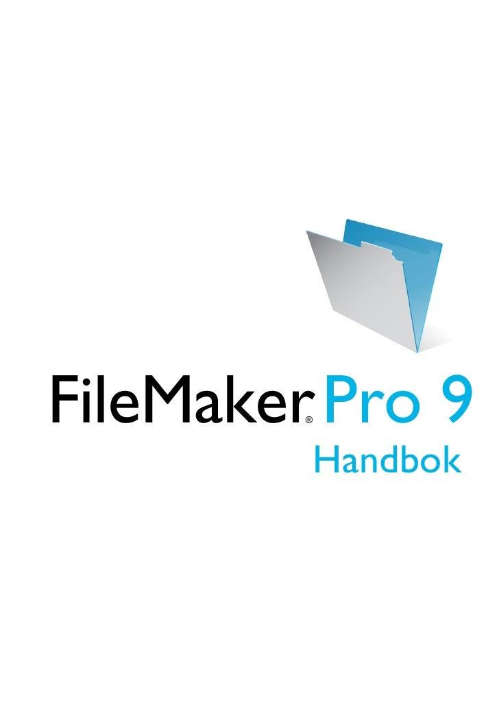 FileMaker Pro 9          ®                  Handbok