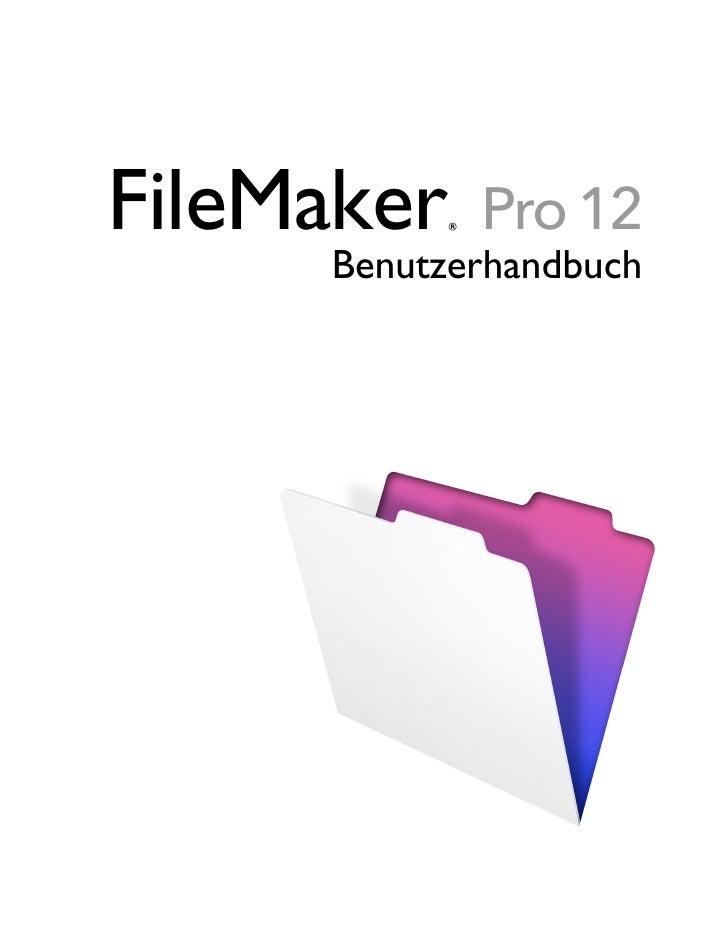 FileMaker ®   Pro 12     Benutzerhandbuch