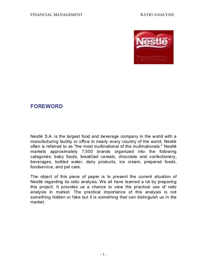 FINANCIAL MANAGEMENT                                      RATIO ANALYSISFOREWORDNestlé S.A. is the largest food and bevera...