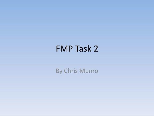 FMP Task 2By Chris Munro