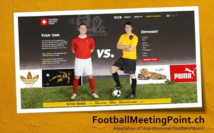 FootballMeetingPoint.ch Association of Unprofessional Football Players