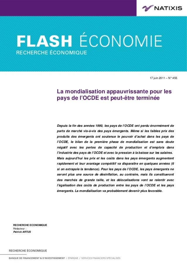 17 juin 2011 – N° . 455 La mondialisation appauvrissante pour les pays de l'OCDE est peut-être terminée RECHERCHE ECONOMIQ...