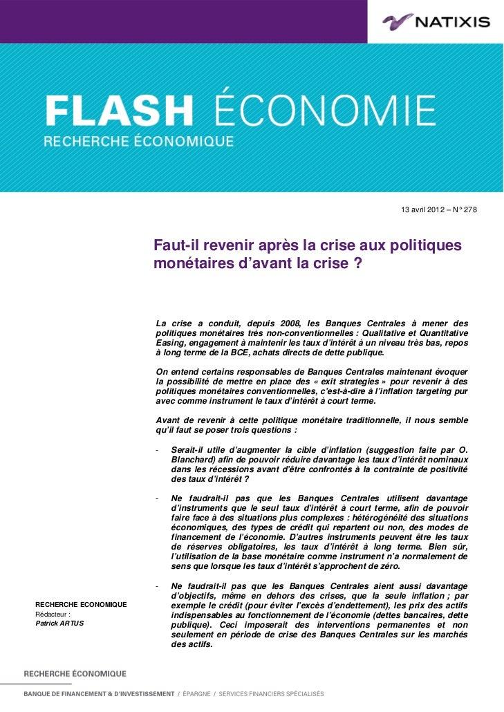 13 avril 2012 – N°. 278                       Faut-il revenir après la crise aux politiques                       monétair...