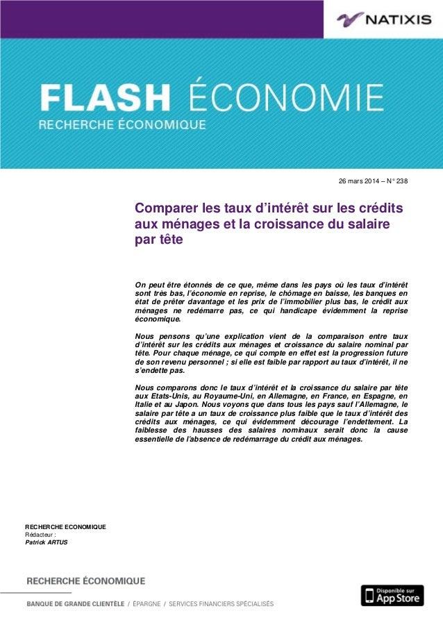 26 mars 2014 – N° 238 Comparer les taux d'intérêt sur les crédits aux ménages et la croissance du salaire par tête RECHERC...