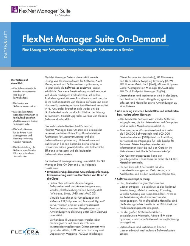 DATENBLATT FlexNet Manager Suite On-Demand Eine Lösung zur Softwarelizenzoptimierung als Software as a Service FlexNet Man...