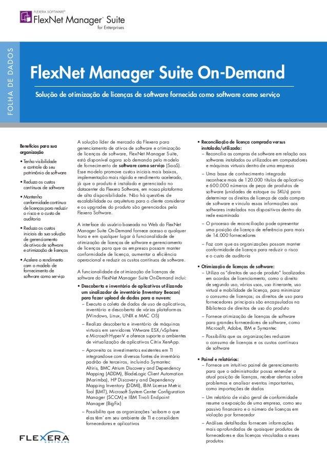 FOLHADEDADOS A solução líder de mercado da Flexera para gerenciamento de ativos de software e otimização de licenças de so...