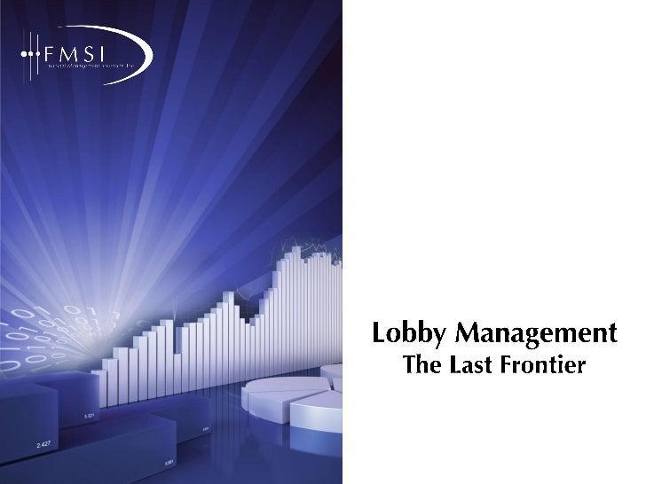 FMSI Lobby Management Presentation