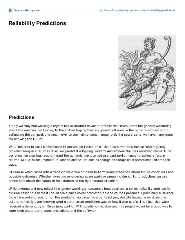 f msreliabilit y.com http://www.fmsreliability.com/education/reliability-predictions/ Reliability Predictions Predictions ...
