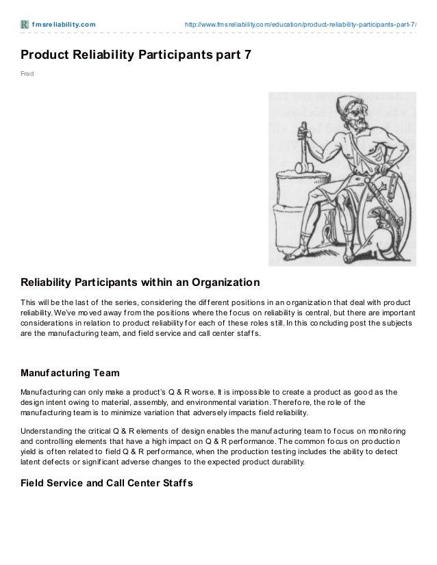 f m sre liabilit y.co m  http://www.fmsreliability.co m/educatio n/pro duct-reliability-participants-part-7/  Product Reli...