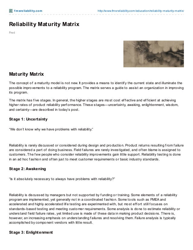 f msreliabilit y.com http://www.fmsreliability.com/education/reliability-maturity-matrix/ Fred Reliability Maturity Matrix...