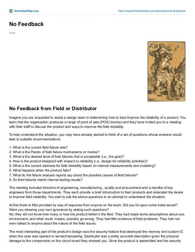 fmsreliability.com http://www.fmsreliability.com/education/no-feedback/ Fred No Feedback No Feedback from Field or Distrib...